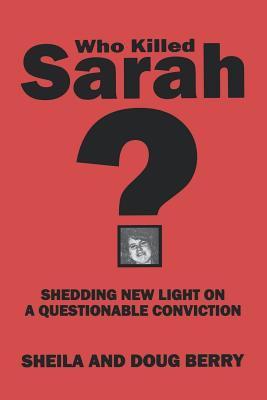 Who Killed Sarah? 9780964278035