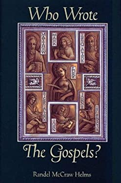 Who Wrote the Gospels? 9780965504720