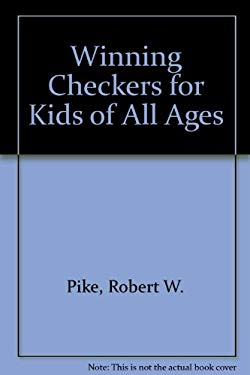 Winning Checkers for Kids of All Ages