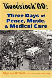 Woodstock '69: Three Days of Peace, Music, and Medicine 4275882