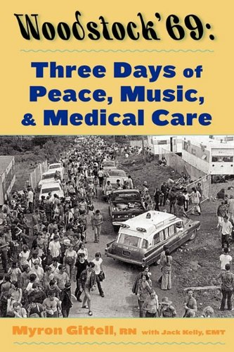 Woodstock '69: Three Days of Peace, Music, and Medicine 9780962635731