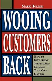 Wooing Customers Back