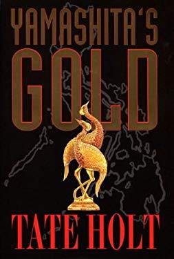 Yamashita's Gold 9780965377461