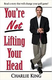 You're Not Lifting Your Head