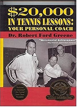 $20,000 in Tennis Lessons: Your Personal Coach 9780977727001