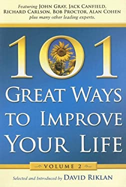 101 Great Ways to Improve Your Life: Volume 2 9780974567273
