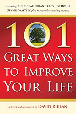 101 Great Ways to Improve Your Life 9780974567266