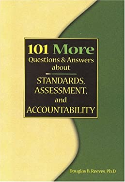 101 More Questions and Answers about Standards, Assessment, and Accountability 9780974734309