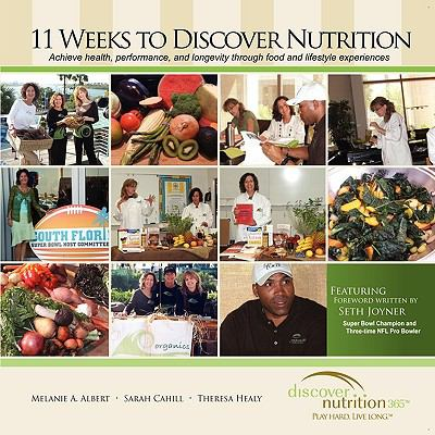 11 Weeks to Discover Nutrition 9780977663897