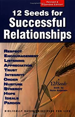 12 Seeds for Successful Relationships 9780975384404