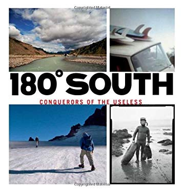 180 South: Conquerors of the Useless 9780979065941