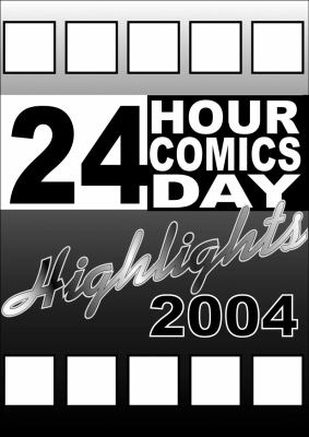 24 Hour Comics Day Highlights 2004 9780975395806