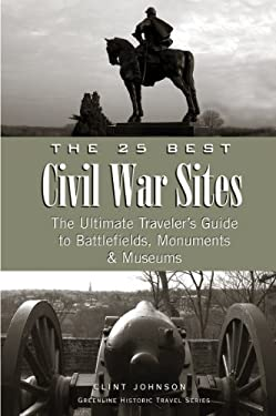 25 Best Civil War Sites 9780975902240