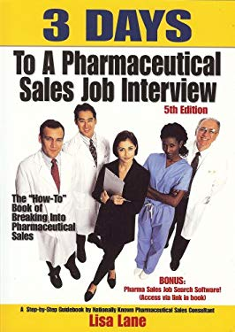 3 Days to a Pharmaceutical Sales Job: The
