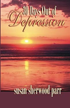 30 Days Out of Depression 9780972859059