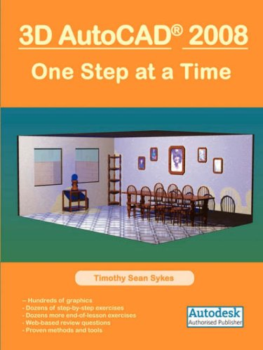 3D AutoCAD 2008: One Step at a Time 9780977893881