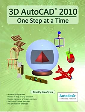 3D AutoCAD 2010: One Step at a Time 9780979415579