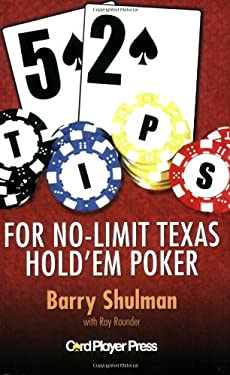 52 Tips for No-Limit Texas Hold'em Poker 9780975895313