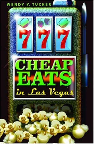 777 Cheap Eats in Las Vegas 9780971048614