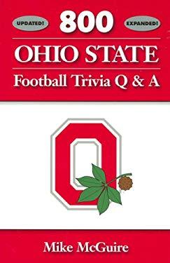 800 Ohio State Football Trivia Q & A 9780977266128
