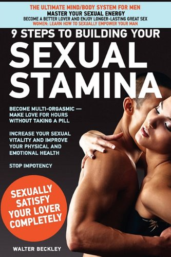 9 Steps to Building Your Sexual Stamina 9780972533744
