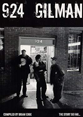 924 Gilman: The Story So Far... 9780975560006