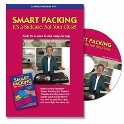 Smart Packing: It's a Suitcase, Not Your Closet! 9780970219602