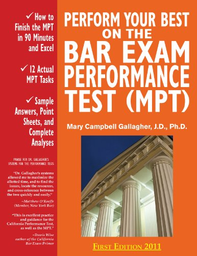 "Perform Your Best on the Bar Exam Performance Test (Mpt): Train to Finish the Mpt in 90 Minutes ""Like a Sport"""
