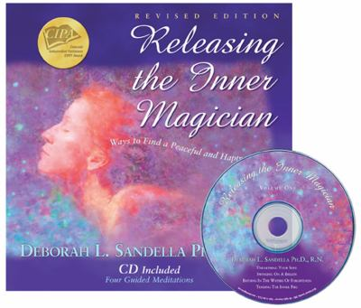 Releasing the Inner Magician: Ways to Find a Peaceful and Happy Life [With CD (Audio)] 9780970944528
