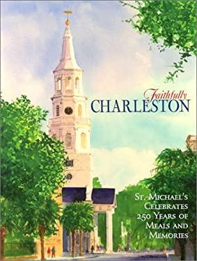 Faithfully Charleston 9780970955005