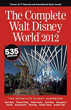 The Complete Walt Disney World 9780970959669