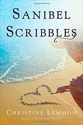 Sanibel Scribbles: A Young Woman's Journey of Facing Mortality and Embracing Life