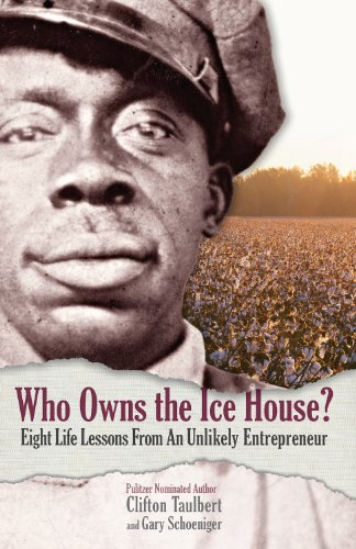 Who Owns the Ice House?: Eight Life-Lessons from an Unlikely Entrepreneur 9780971305915