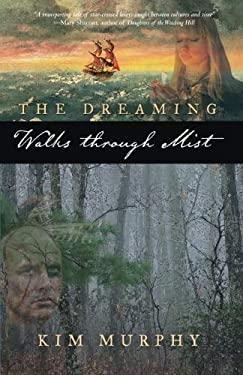 The Dreaming: Walks Through Mist 9780971679092