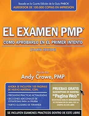 El Examen PMP: Como Aprobarlo En El Primer Intento 9780972967358