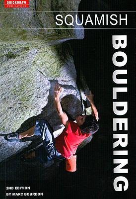 Squamish Bouldering 9780973259377