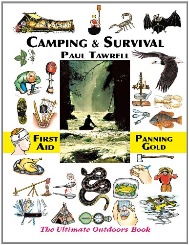 Camping & Survival: The Ultimate Outdoors Book 9780974082059