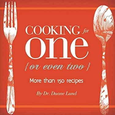 Cooking for One (or Even Two)
