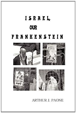 Israel, Our Frankenstein 9780974636634