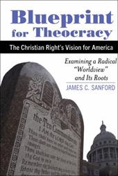 Blueprint for Theocracy: The Christian Right's Vision for America 22792494