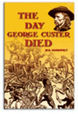 Day George Custer Died