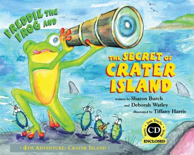 Freddie the Frog and the Secret of Crater Island [With CD (Audio)] 9780974745466
