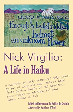 Nick Virgilio: A Life in Haiku 9780974814735