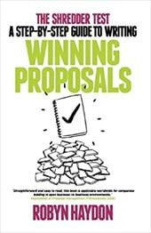 The Shredder Test: The Australian Guide to Writing Winning Proposals 20381615