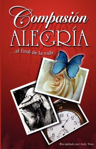 Compasion y Alegria 9780975370520
