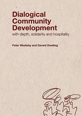 Dialogical Community Development 9780975765838