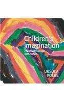 Children's Imagination: Creativity Under our Noses