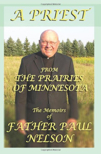 A Priest from the Prairies of Minnesota 9780976173939