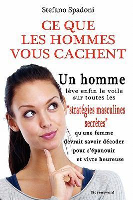 Ce Que Les Hommes Vous Cachent 9780976243243