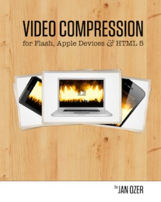 Video Compression for Flash, Apple Devices and Html5 9780976259503